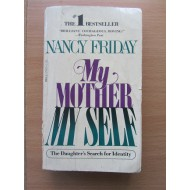 My mother my self.  Нэнси Фрайдей